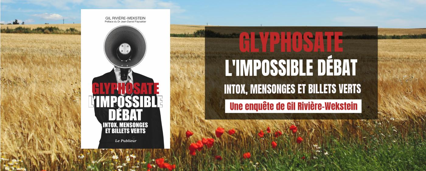 slide header glyphosate impossible débat livre